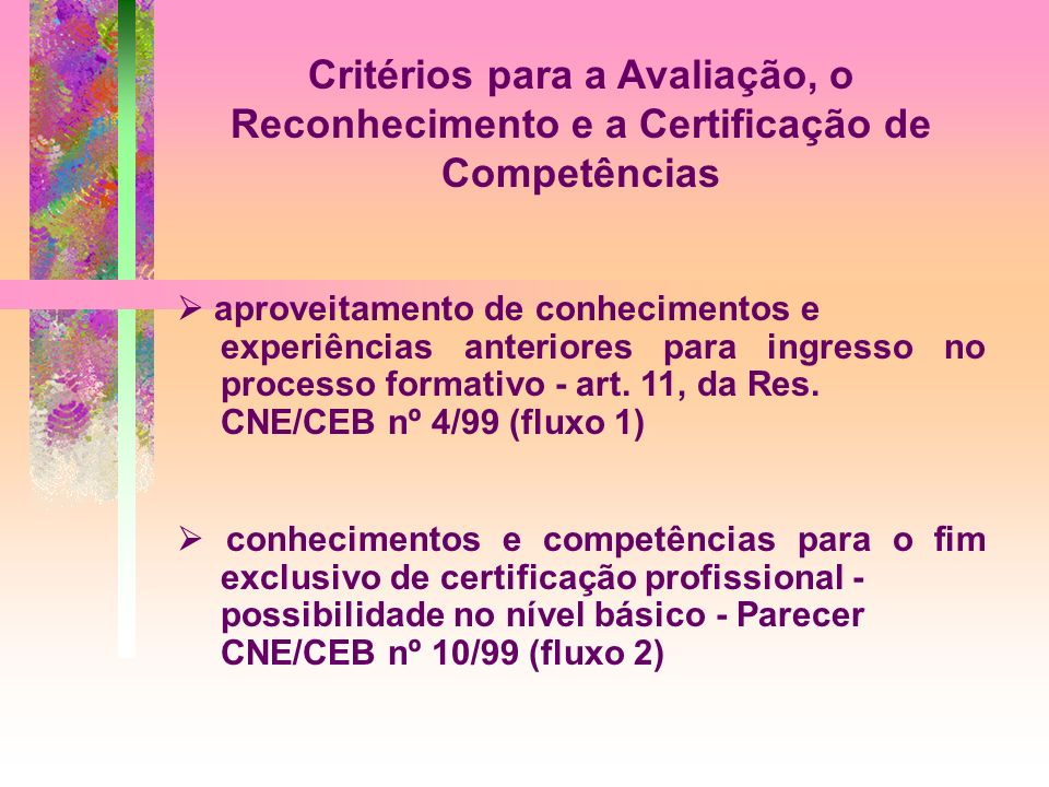 Critérios para a Avaliação, o Reconhecimento e a Certificação de Competências