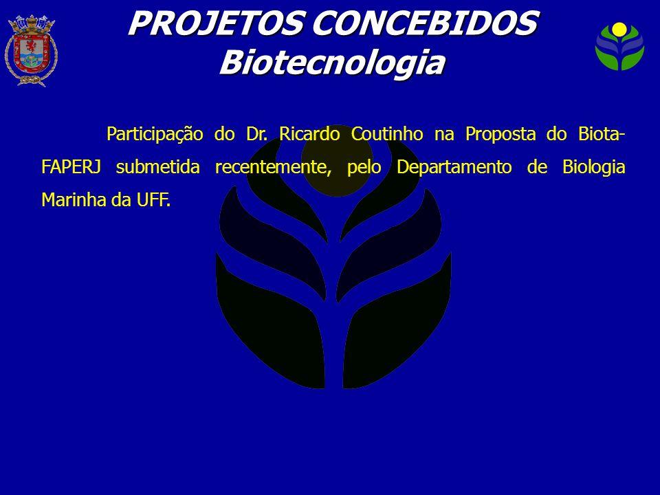 PROJETOS CONCEBIDOS Biotecnologia