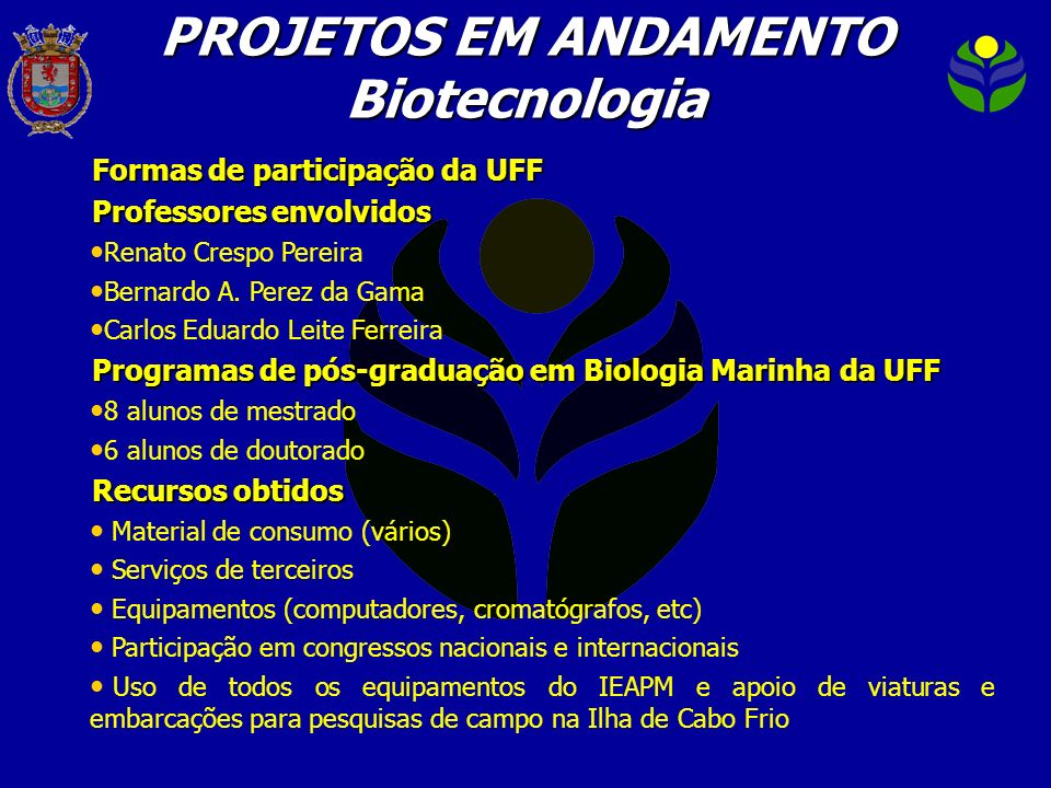 PROJETOS EM ANDAMENTO Biotecnologia