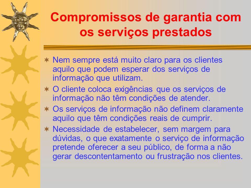 Compromissos de garantia com os serviços prestados