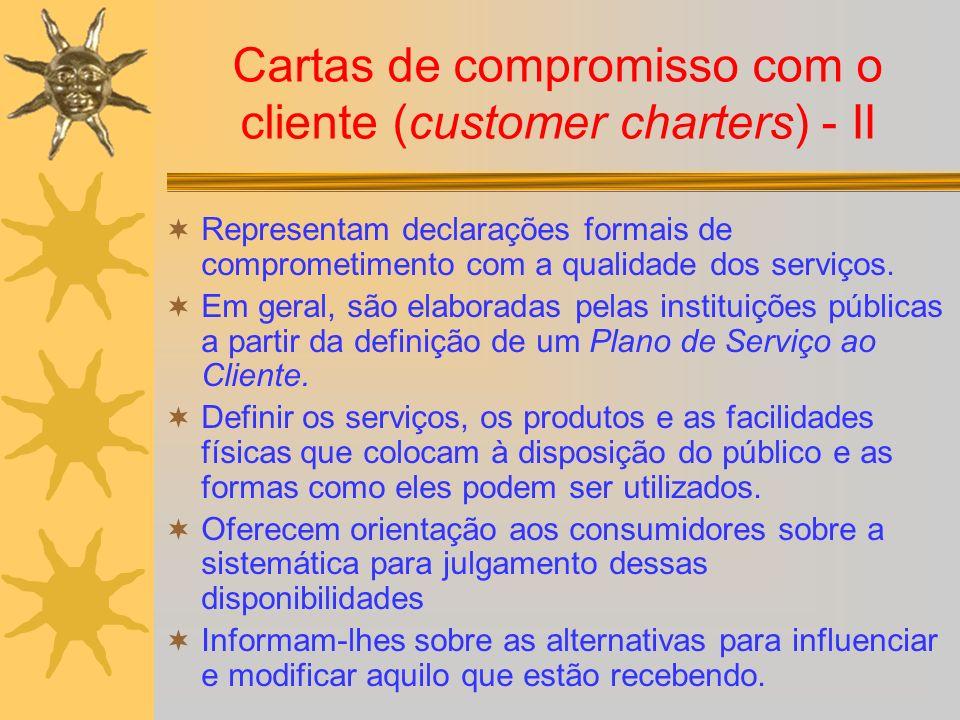 Cartas de compromisso com o cliente (customer charters) - II