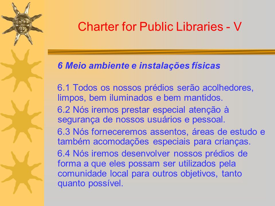Charter for Public Libraries - V