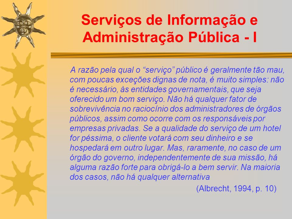 Serviços de Informação e Administração Pública - I