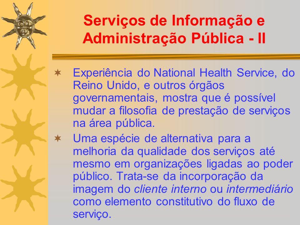 Serviços de Informação e Administração Pública - II