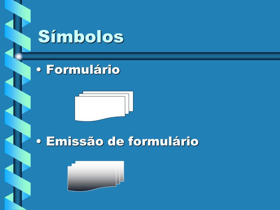 Símbolos Formulário Emissão de formulário