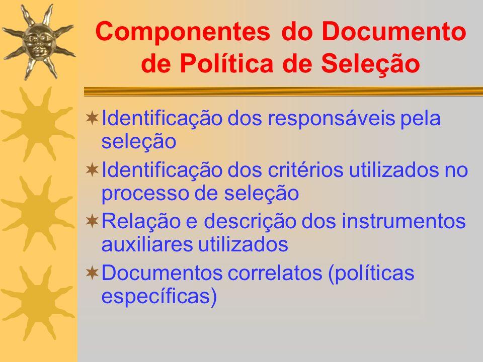 Componentes do Documento de Política de Seleção