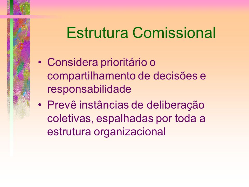 Estrutura Comissional