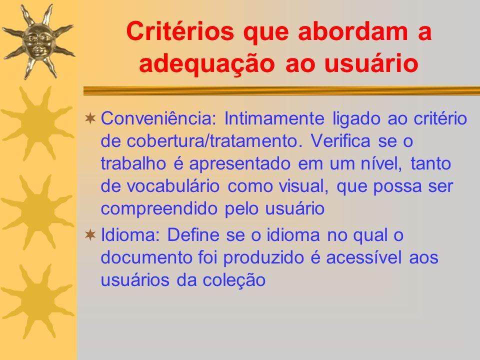 Critérios que abordam a adequação ao usuário