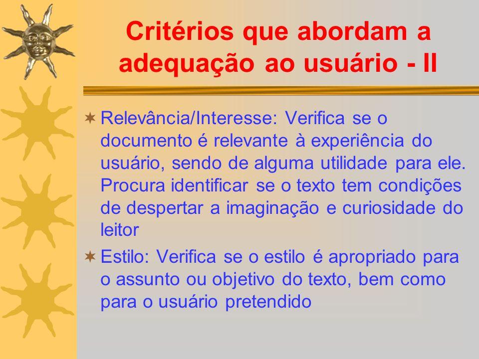 Critérios que abordam a adequação ao usuário - II