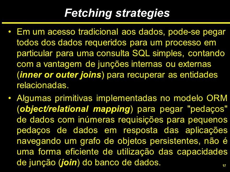 Fetching strategies
