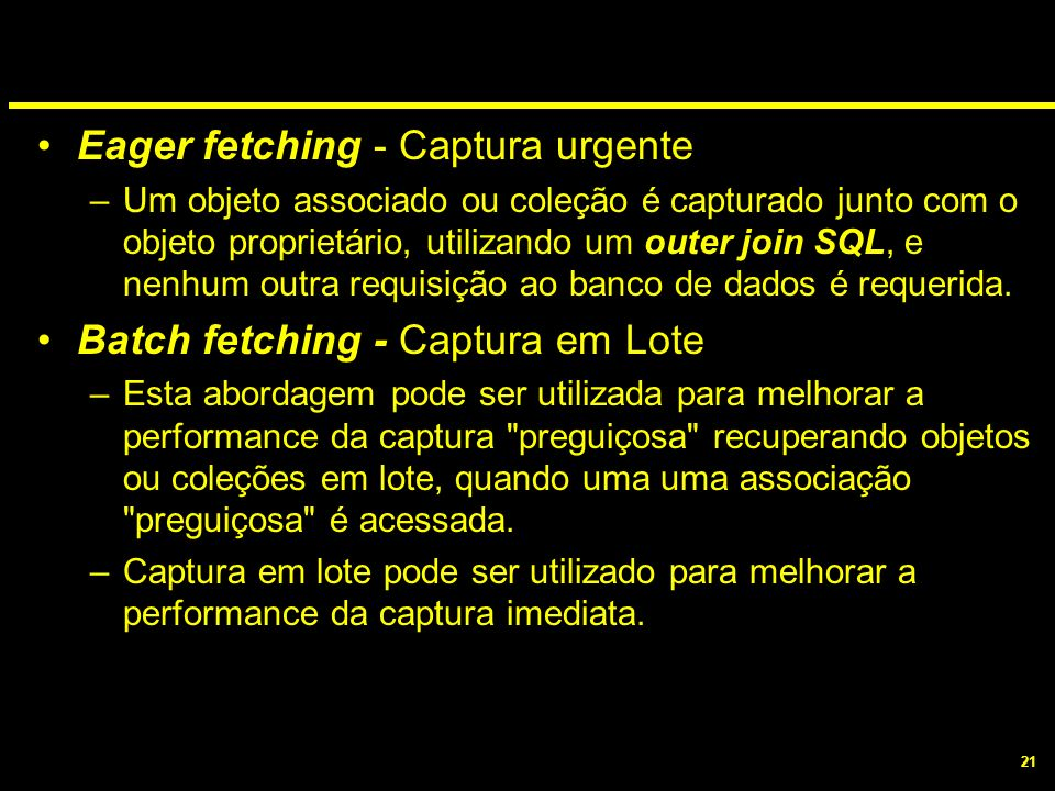 Eager fetching - Captura urgente
