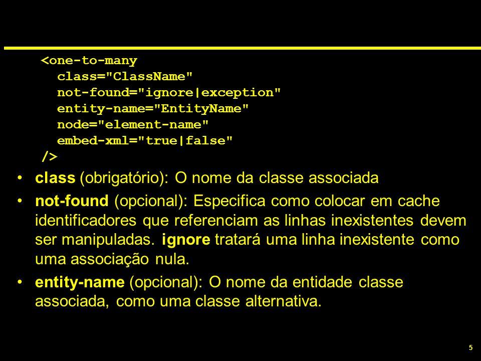 class (obrigatório): O nome da classe associada