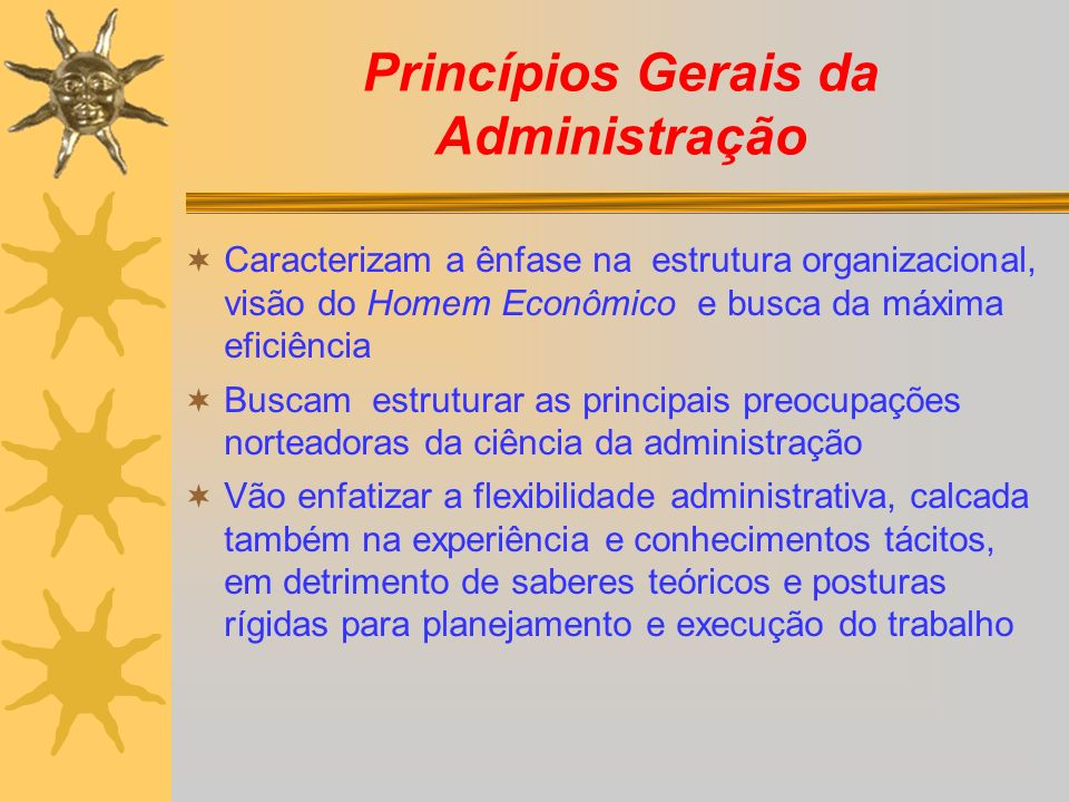 Princípios Gerais da Administração