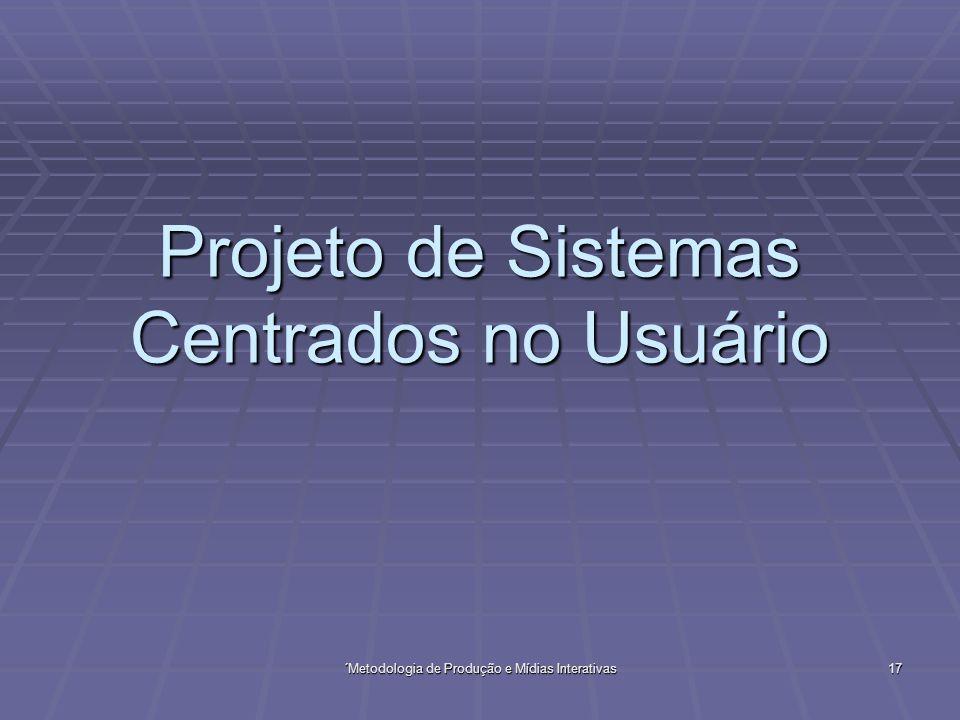 Projeto de Sistemas Centrados no Usuário