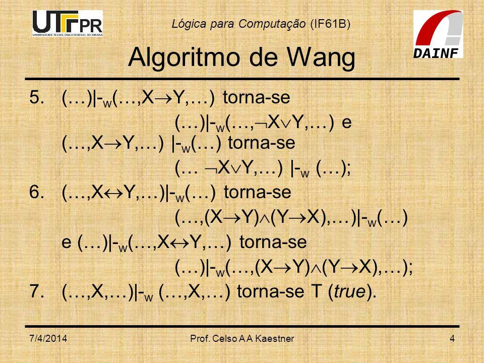 Algoritmo de Wang (…)|-w(…,XY,…) torna-se