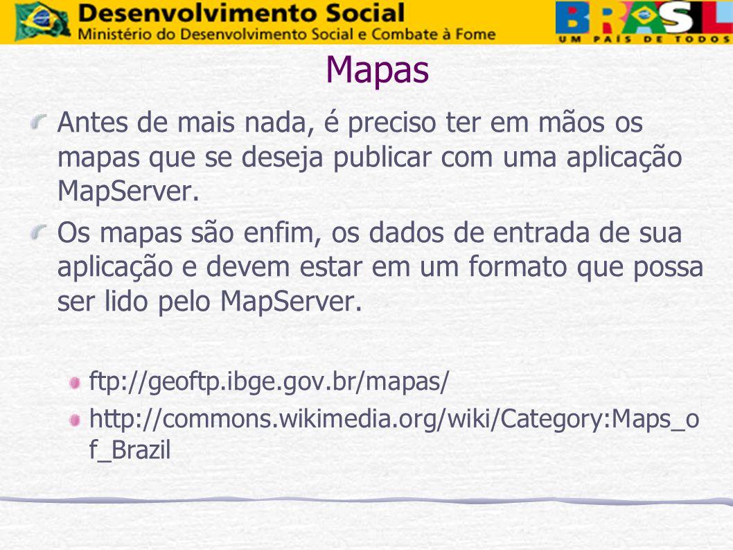 Mapas Antes de mais nada, é preciso ter em mãos os mapas que se deseja publicar com uma aplicação MapServer.