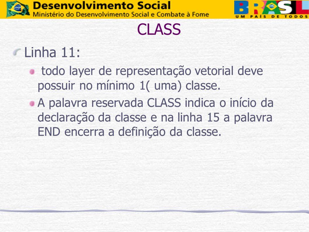 CLASS Linha 11: todo layer de representação vetorial deve possuir no mínimo 1( uma) classe.