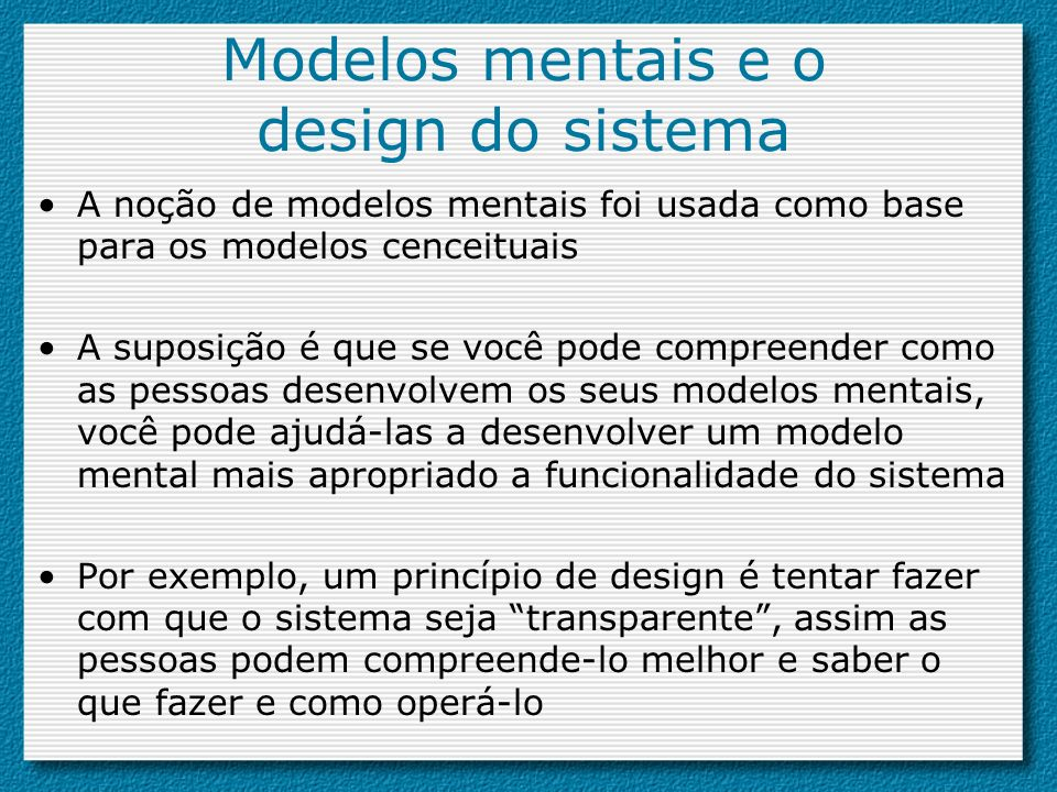 Modelos mentais e o design do sistema