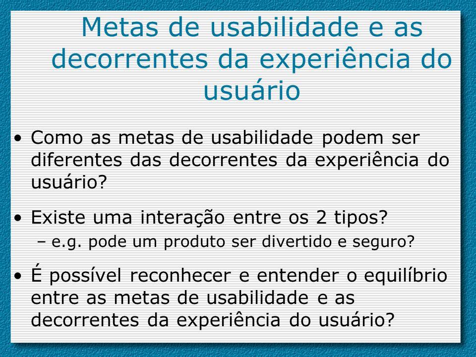 Metas de usabilidade e as decorrentes da experiência do usuário