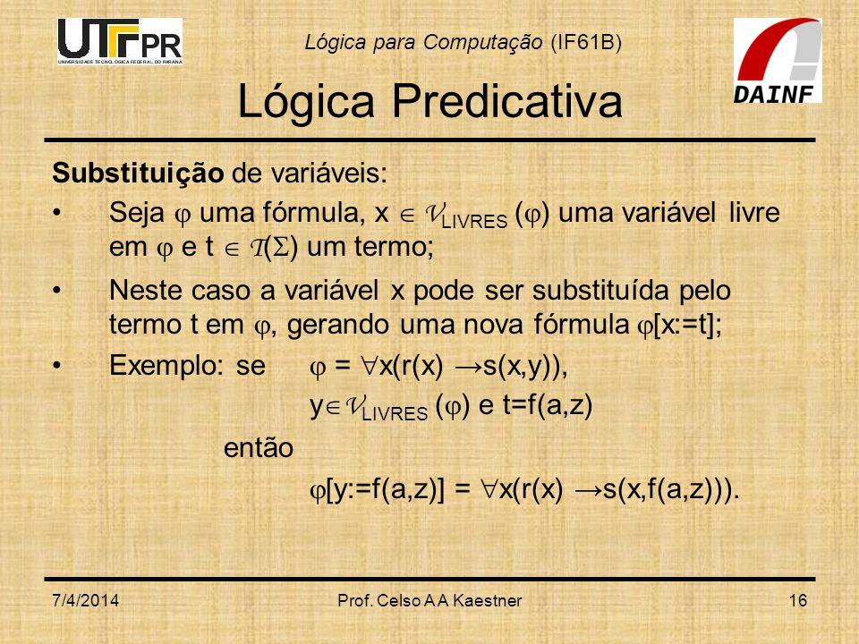 Lógica Predicativa Substituição de variáveis: