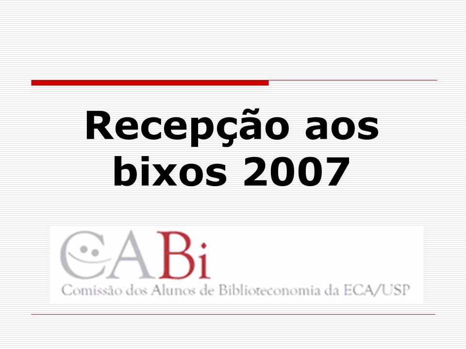 Recepção aos bixos 2007