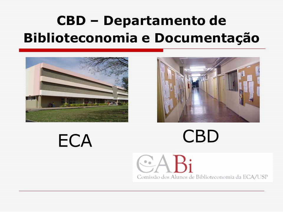 CBD – Departamento de Biblioteconomia e Documentação