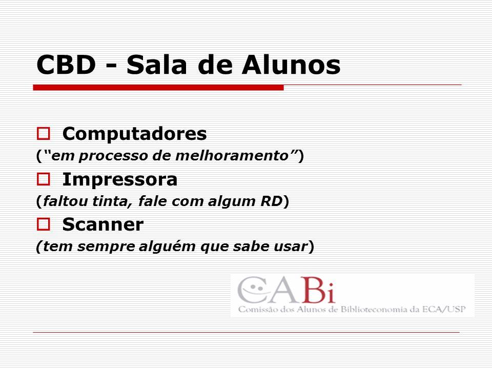 CBD - Sala de Alunos Computadores Impressora Scanner