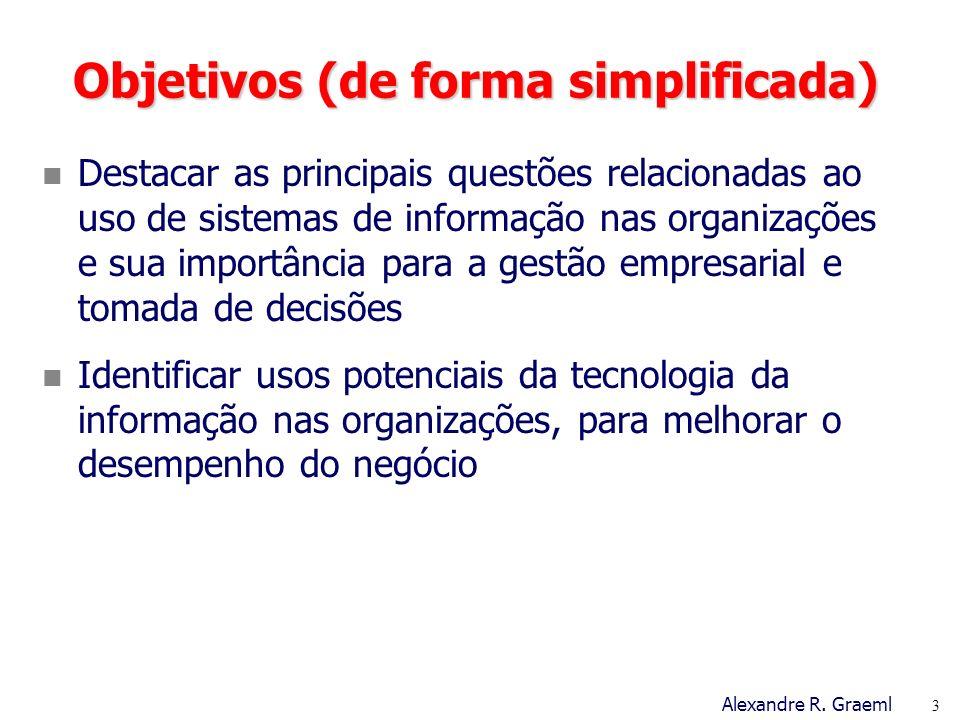 Objetivos (de forma simplificada)