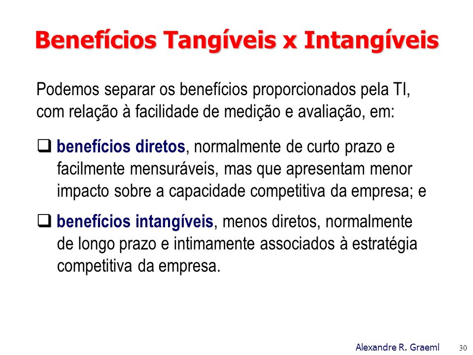Benefícios Tangíveis x Intangíveis