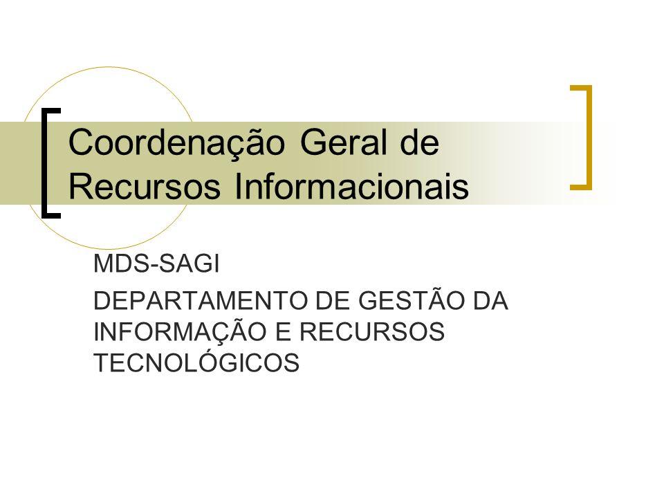 Coordenação Geral de Recursos Informacionais