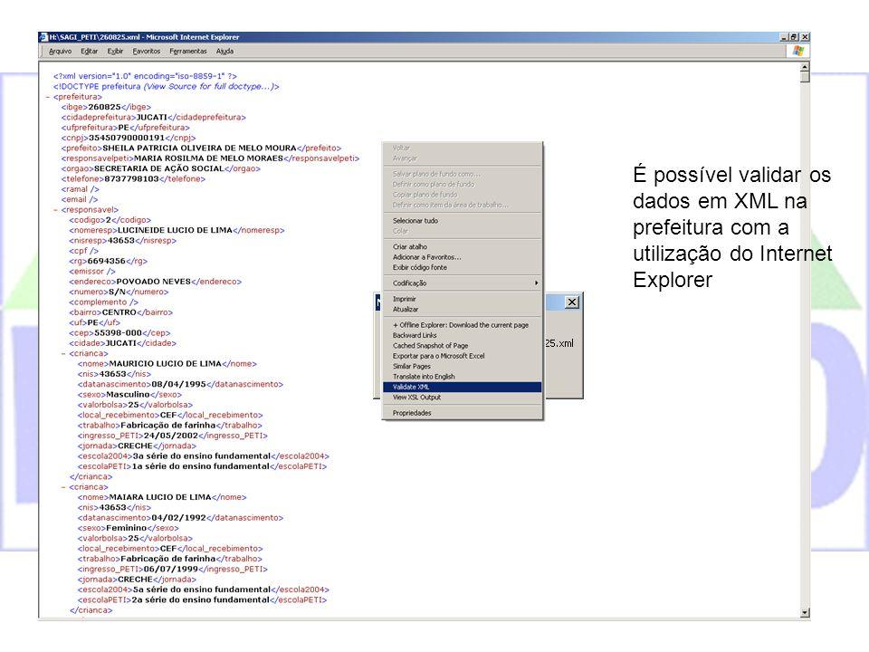 É possível validar os dados em XML na prefeitura com a utilização do Internet Explorer