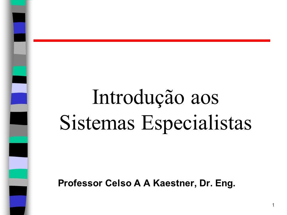 Introdução aos Sistemas Especialistas