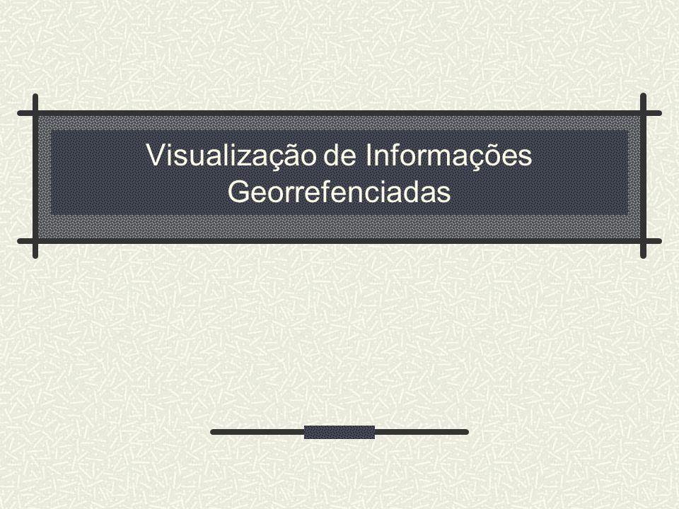 Visualização de Informações Georrefenciadas