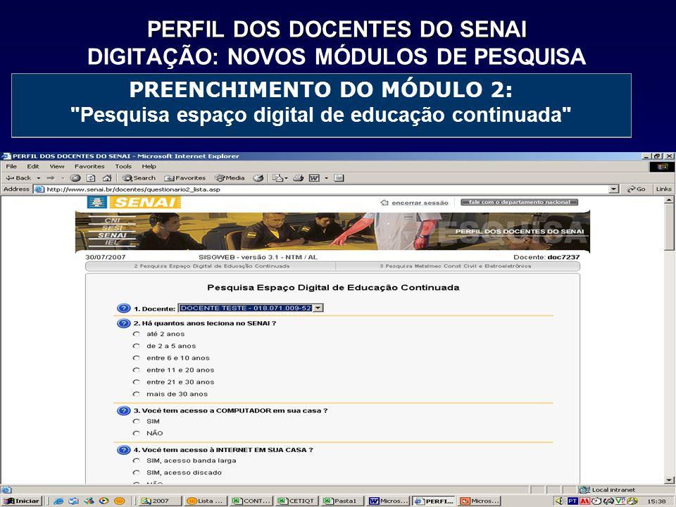 PERFIL DOS DOCENTES DO SENAI DIGITAÇÃO: NOVOS MÓDULOS DE PESQUISA