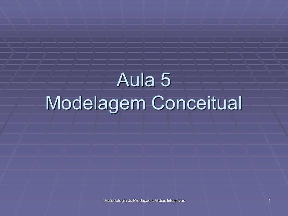 Aula 5 Modelagem Conceitual