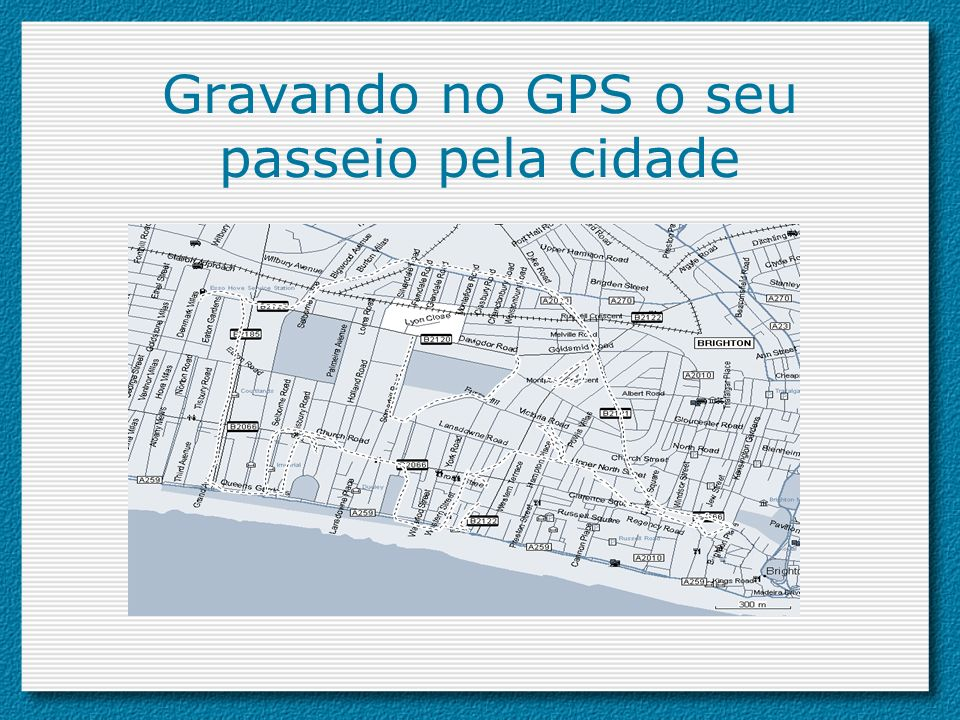 Gravando no GPS o seu passeio pela cidade