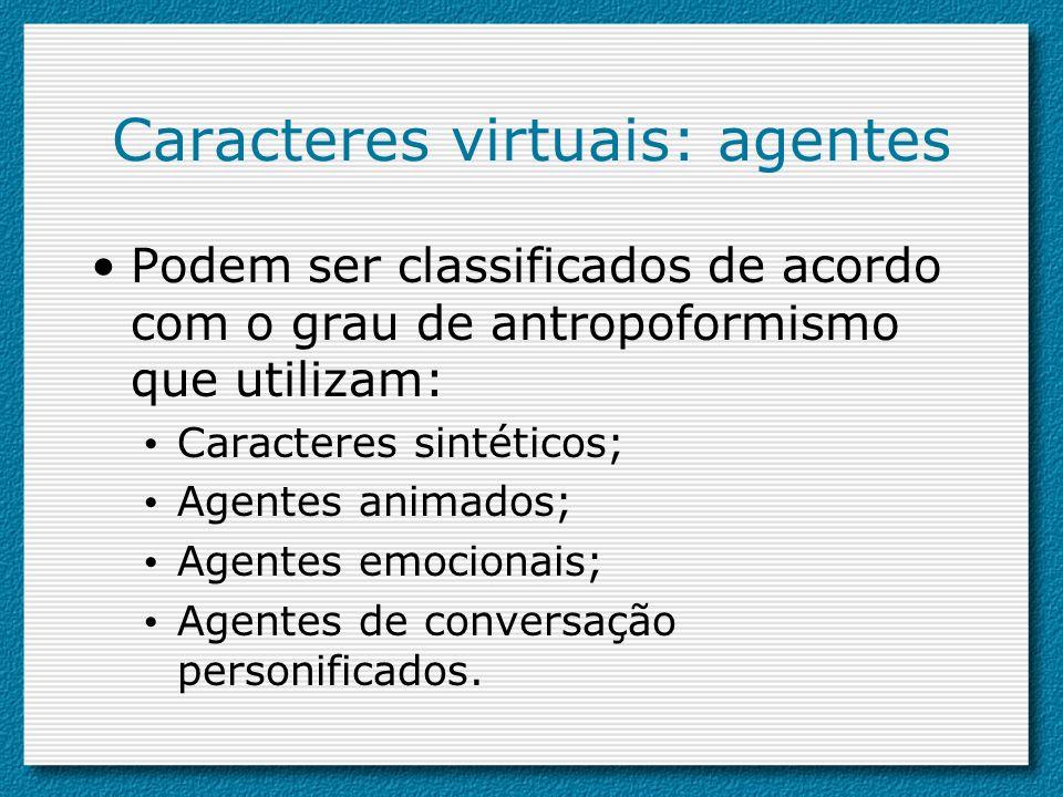 Caracteres virtuais: agentes