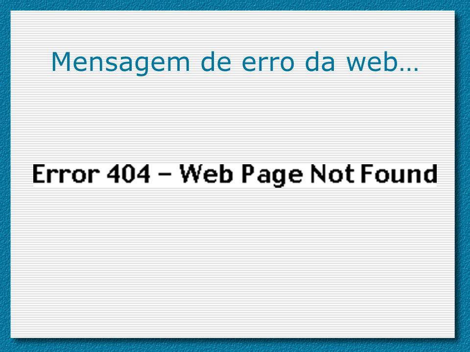 Mensagem de erro da web…
