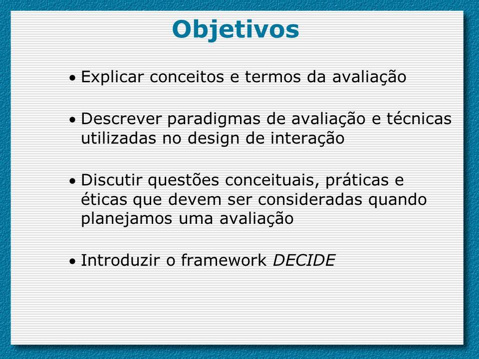 Objetivos Explicar conceitos e termos da avaliação