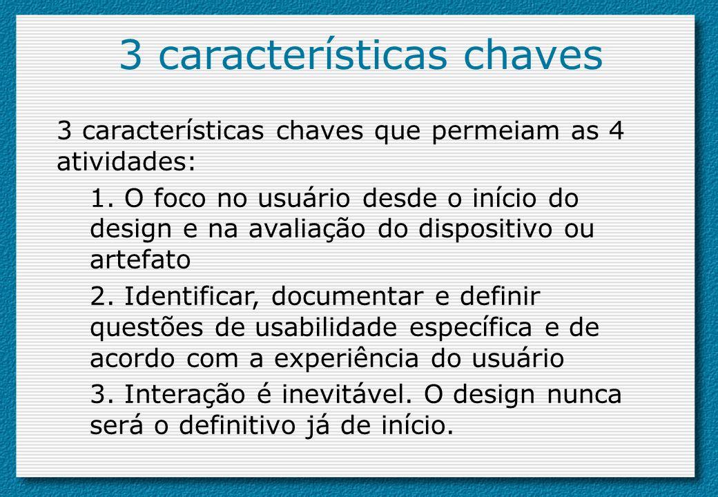 3 características chaves