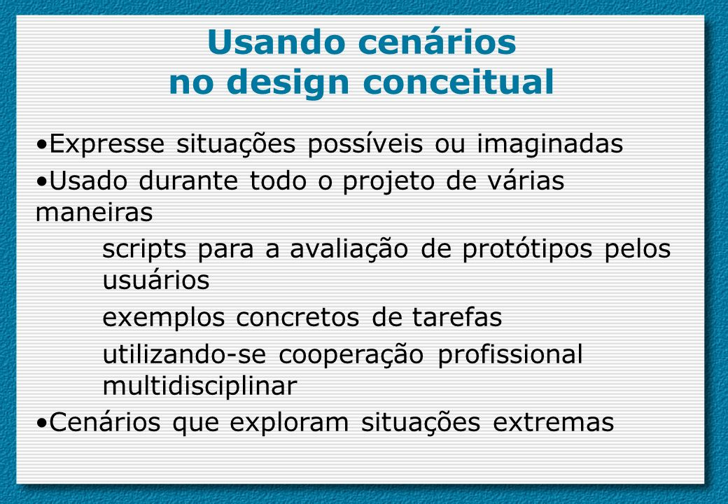 Usando cenários no design conceitual