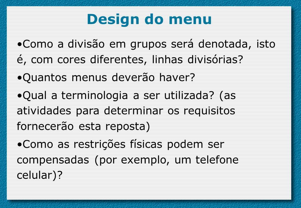 Design do menu Como a divisão em grupos será denotada, isto é, com cores diferentes, linhas divisórias