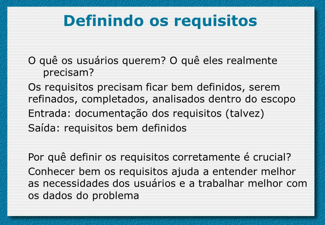 Definindo os requisitos