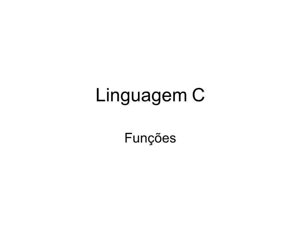 Linguagem C Funções