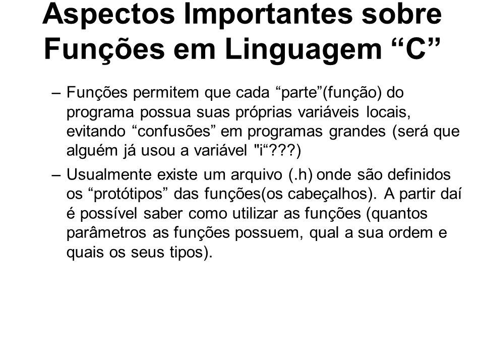 Aspectos Importantes sobre Funções em Linguagem C