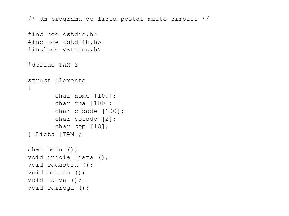 /. Um programa de lista postal muito simples. / #include <stdio