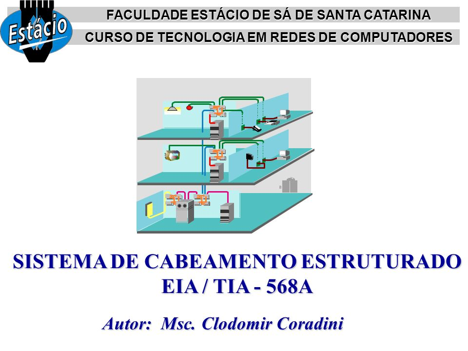 SISTEMA DE CABEAMENTO ESTRUTURADO EIA / TIA - 568A