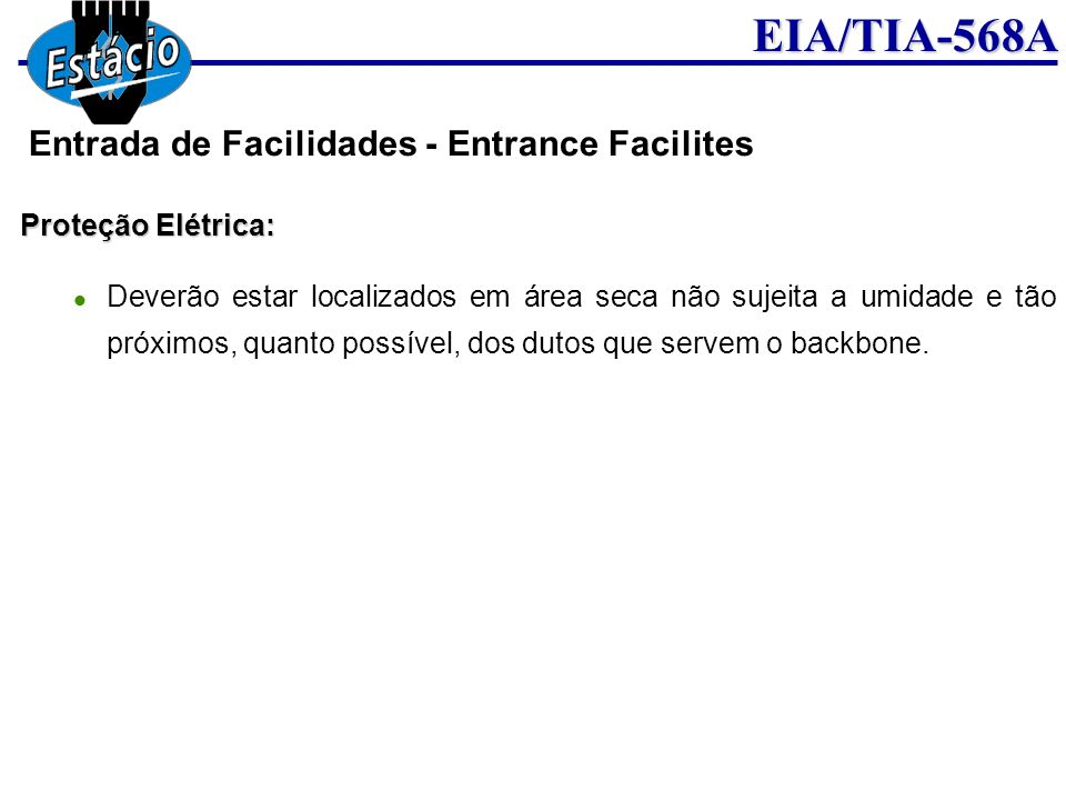 Entrada de Facilidades - Entrance Facilites