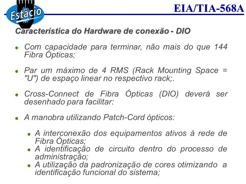 Característica do Hardware de conexão - DIO
