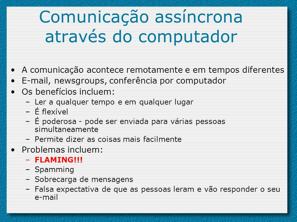 Comunicação assíncrona através do computador